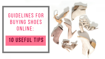 Guidelines for Buying Shoes Online: 10 Useful Tips