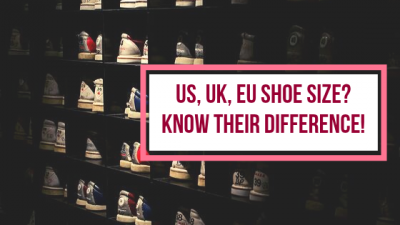 US, UK, EU Shoe Sizes? Know Their Difference!