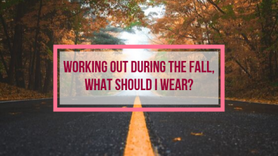 Working out during the fall, what should I wear?