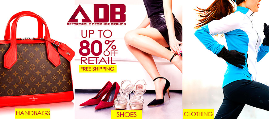 ADB Afforable Designer Brands Handbags Shoes Athletic clothing up to 80% off retail with free shipping